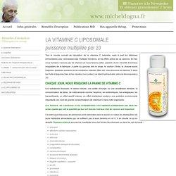 La Vitamine C Liposomale - Michel Dogna