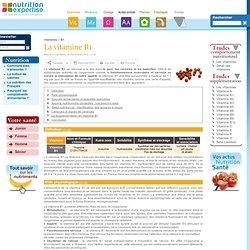 La vitamine B1 - Nutrition-expertise.fr