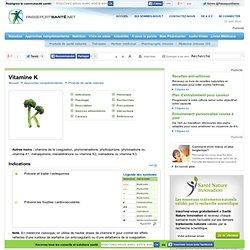 La vitamine K pour prévenir l'ostéoporose