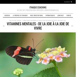 Vitamines mentales: de la joie à la joie de vivre