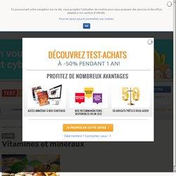 TEST ACHATS- Guide des vitamines et minéraux