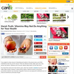 Harsh Truth: Vitamins May Not Do Anything for Your Health