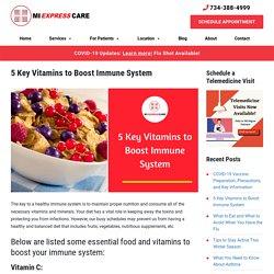 5 Key Vitamins to Boost Immune System