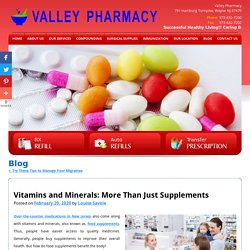 Vitamins and Minerals: More Than Just Supplements