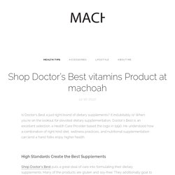 Shop Doctor's Best vitamins Product at machoah