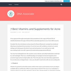 7 Best Vitamins and Supplements for Acne – DNA Associate