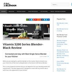 Vitamix 5200 Series Blender- Black Review