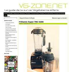Vitamix Super TNC 5200