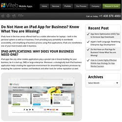 Do Not Have an iPad App for Business? Know What You are Missing!