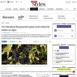 Un viticulteur bio poursuivi pour avoir refusé de traiter sa vigne