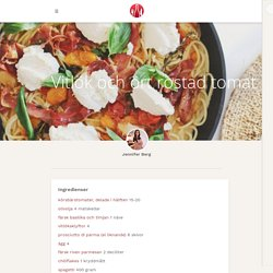 Vitlök och ört rostad tomat pasta med prosciutto och ricotta