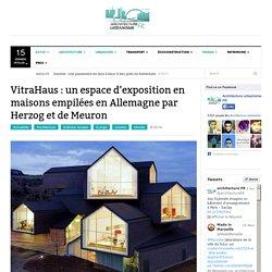 VitraHaus : maisons empilées par Herzog et de Meuron