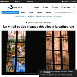 Un vitrail et des visages dévoilés à la cathédrale