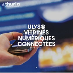 ULYS Vitrines numériques connectées - We are Thuria
