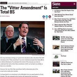 Vitter amendment is total BS.