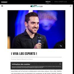 ¡ Viva los esports ! - Canal Esport Club