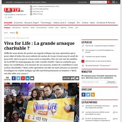 Viva for Life : La grande arnaque charitable ?