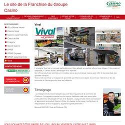 Vival – Franchises Groupe Casino