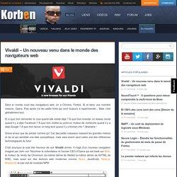 Vivaldi - Un nouveau venu dans le monde des navigateurs web