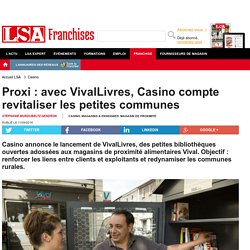 Proxi : avec VivalLivres, Casino compte...