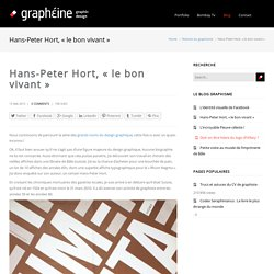 "Hans-Peter Hort, ""le bon vivant"" - Agence de Communication Paris Lyon"
