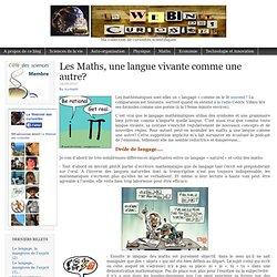 Les Maths, une langue vivante comme une autre?Le Webinet des Curiosités