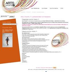 Arts Vivants 11, présentation et missions - Arts vivants 11