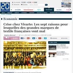 Crise chez Vivarte: Les sept raisons pour lesquelles des grandes marques de textile françaises vont mal