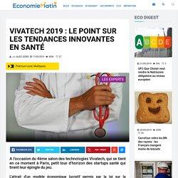 Vivatech 2019 : le point sur les tendances innovantes en santé