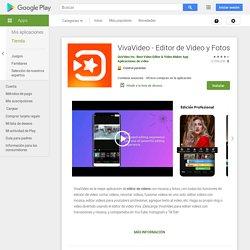 VivaVideo: Editor de Video y Video de Fotos - Aplicaciones en Google Play