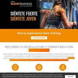 Vive la experiencia Slow Training