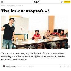 Vive les « neuroprofs » ! - 8 novembre 2012