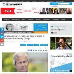 Vivendi parie sur les radios en ligne et prend le contrôle de Radionomy Group