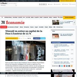Vivendi prend une participation de 15 % dans la Fnac