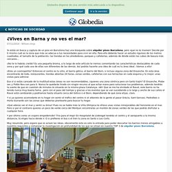 ¿Vives en Barna y no ves el mar?