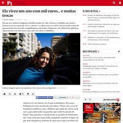 Ela viveu um ano com mil euros… e muitas trocas
