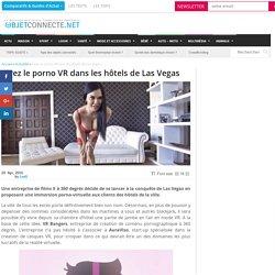 Vivez le porno VR dans les hôtels de Las Vegas