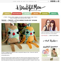 Tricks + Treats: Little Birdie Plush by Viviana Agostinho