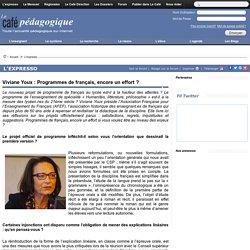 Viviane Youx : Programmes de français, encore un effort ?