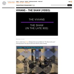 Vivians – The Shaw (video)