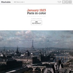 Vivid color photos of 1923 Paris, hub of artistry and progress