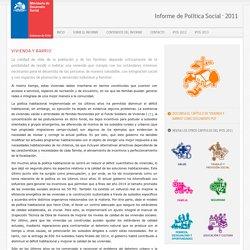 Vivienda y Barrio - Informe de Política Social 2011