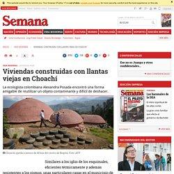 Viviendas construidas con llantas viejas en Choachí