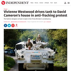 vivienne-westwood-drives-tank-to-david-camerons-house-in-antifracking-protest-10496728