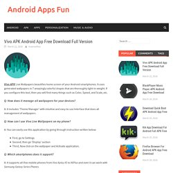 Vivo APK Android App Free Download Full Version - Android Apps Fun