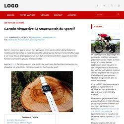 Garmin Vivoactive: la smartwatch du sportif - nakan.ch