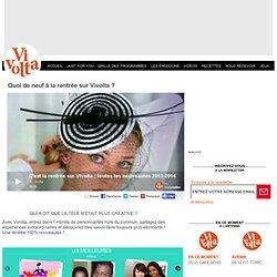 Vivolta Vidéo - L'art de vivre au féminin et en vidéo