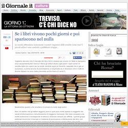 Se i libri vivono pochi giorni e poi spariscono nel nulla - IlGiornale.it