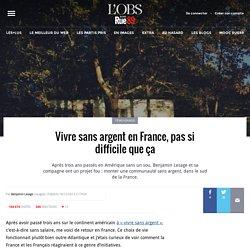 Vivre sans argent en France, pas si difficile que ça