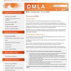 Vivre avec une DMLA